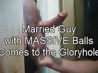 Married Guy with Massive Balls at the Gloryhole